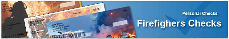 Order personal checks with Fire Fighters to honor our brave firemen