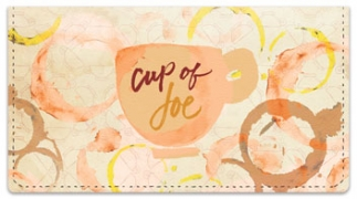 Click on Cup of Joe Checkbook Cover For More Details