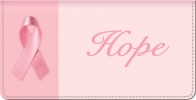 Click on Hope Springs Eternal - Breast Cancer - Checkbook Cover For More Details