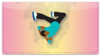 Click on Break Dancing Checkbook Cover For More Details