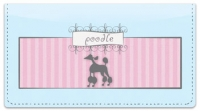 Click on Pink Poodle Checkbook Cover For More Details